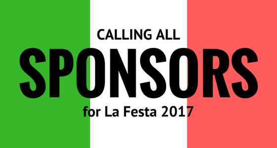 Calling All Sponsors for La Festa 2017